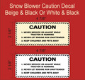 CAUTION DECAL FOR SNOW BLOWER