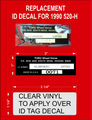 1990 520-H IDENTIFICATION DECAL