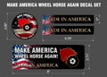 MAKE AMERICA WHEEL HORSE AGAIN PATRIOTIC DECAL PACKAGE