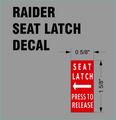 RAIDER SEAT LATCH DECAL