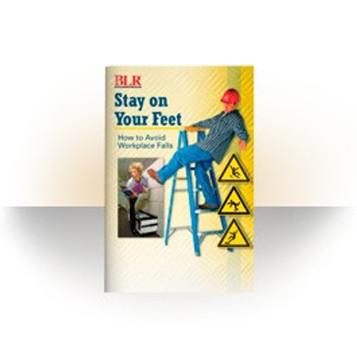Stay on Your Feet: How to Avoid Workplace Falls (Booklets / 25 Pack)