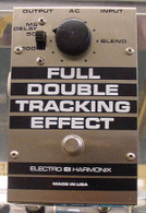 SOLD - Electro Harmonix Full Double Tracking Effect