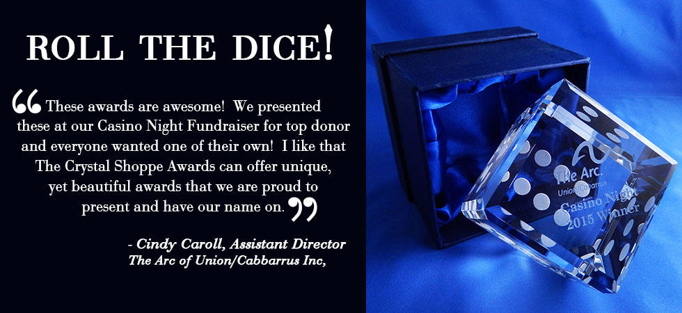 Crystal Dice Award Quote