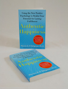 Authentic Happiness: Using the New Positive Psychology to Realize Your Potential for Lasting Fulfilment