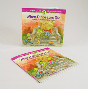 When Dinosaurs Die: A Guide to Understanding Death (Hard Back)