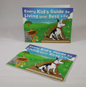 Every Kid's Guide to Living your Best Life