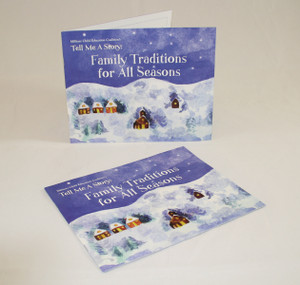 Family Traditions for all Seasons