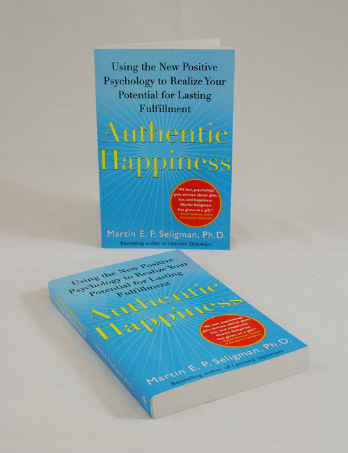 Authentic Happiness: Using the New Positive Psychology to Realize Your Potential for Lasting Fulfilment-Reintegration