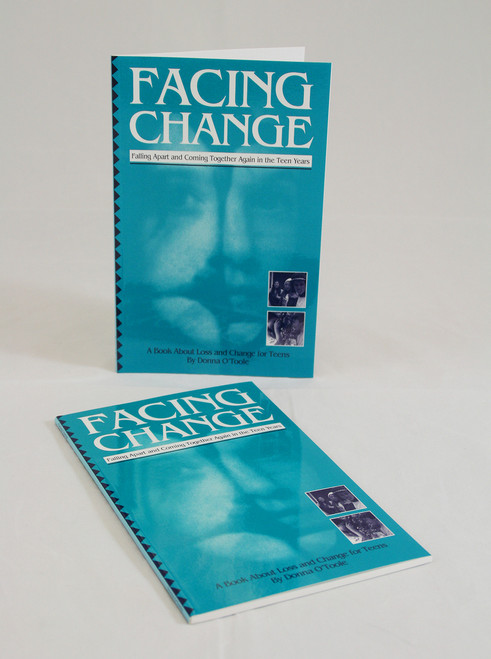 Facing Change: Falling Apart and Coming Together Again in the Teen Years-Coping with Loss
