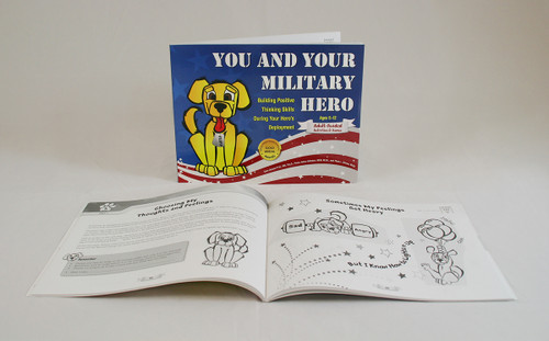 You and Your Military Hero: Building Positive Thinking Skills During Your Hero's Deployment-Deployment