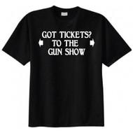 Got Tickets? To The Gun Show T-shirt