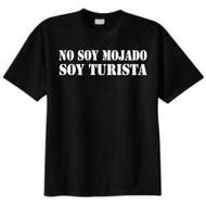 No Soy Mojado Soy Turista T-shirt
