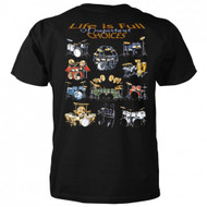 Life Is Full Of Important Choices Drums T-Shirt