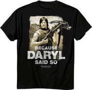 The Walking Dead Because Daryl Said So Adult T-Shirt