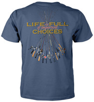 Life Is Full Of Important Choices - Fishing Poles T-shirt