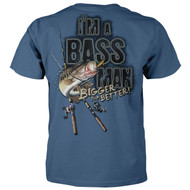I'm A Bass Man The Bigger The Better Fishing T-shirt