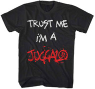 Insane Clown Posse - Trust Me I'm a Juggalo Adult T-Shirt