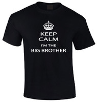 Keep Calm I'm the Big Brother T-Shirt