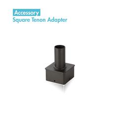 Square Tenon Adapter