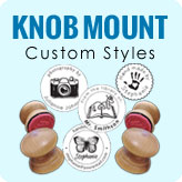 Knob Mount Custom Styles