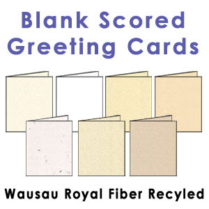 Wausau Royal Fiber Recycled Scored Greeting Cards