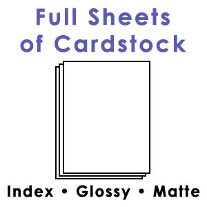 Full Sheets of Cardstock