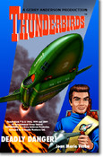 Thunderbirds - Deadly Danger By Joan Verba