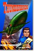 Thunderbirds - Deadly Danger By Joan Verba