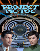 Project Tic-Toc: The Making of the Time Tunnel
