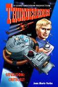 Thunderbirds - Situation: Critical! by Joan Marie Verba