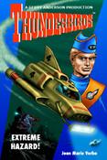 Thunderbirds - Extreme Hazard - by Joan Marie Verba