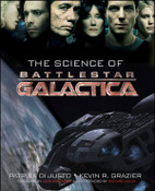 Battlestar Galactica - The Science of