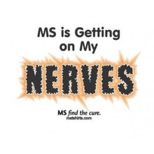 MS is Getting on my Nerves White T-Shirt