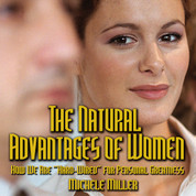 The Natural Advantages of Women - MP3 Digital Download
