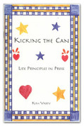 Kicking the Can: Life Principles in Prose