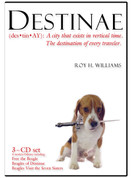 Destinae - The Free the Beagle Trilogy on CD