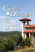The Story of Chapel Dulcinea & The Gospel of Don