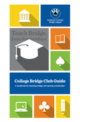 College Bridge Club Guide