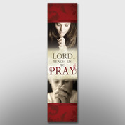 """Lord, Teach Us To Pray"" Banner #14102"