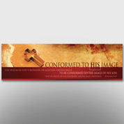 """Conformed To His Image"" Theme Banner #14039"