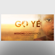 """Go Ye"" Missions Banner #14169"