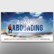 """Always Abounding"" Theme Banner #14205"