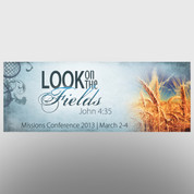 """Look on the Fields"" Theme Banner #14214"
