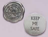 """1"""" Diameter """"Keep Me Safe"""" ~ Firefighter Pocket Token"""