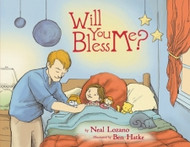Will You Bless Me,  by Neal Lozano