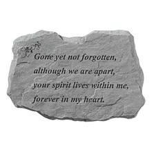 Stepping Stone- Gone yet not forgotten