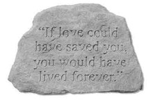 Kay Berry- Inc. 79120 If Love Could Have Saved You - Memorial - 6.5 Inches x 4.5 Inches
