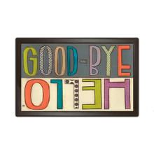 """Hello Goodbye Doormat Indoor Outdoor by MatMates 18"""" x 30"""" Humor Everyday"""