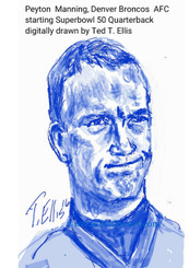 Peyton Manning, Denver Broncos AFC starting quarterback for Superbowl 50. Signed digital print, 17x11 $30.00 www.tellisfineart.com