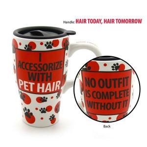 "Pet Ceramic Travel Mug ""I Accessorize with Pet Hair"" - 4031110"